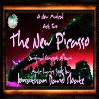 Jonathan David Sloate | The New Picasso: The Musical (Act Two) [Original Broadway Cast Orchestra Recording]