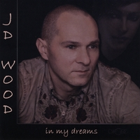JD Wood | In My Dreams