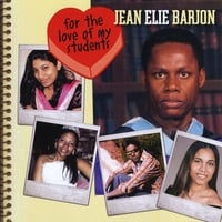 Jean Elie Barjon | For The Love Of My Students
