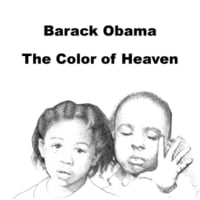 Jeanette Barker | Barack Obama the Color of Heaven