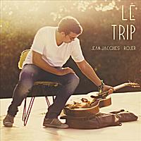 Jean-Jacques Rojer - Le Trip