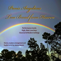 Jeanne Dennis | Panis Angelicus / True Bread from Heaven (Accompaniment Tracks)