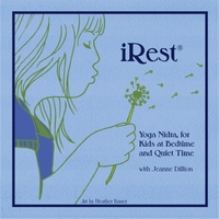 Jeanne Dillion | iRest®: Yoga Nidra, for Kids At Bedtime and Quiet Time With Jeanne Dillion
