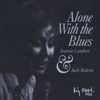 Jeannie Lambert | Alone With The Blues