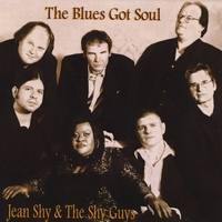 Jean Shy & The Shy Guys | The Blues Got Soul