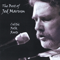 Jed Marum | Best of Jed Marum: Celtic Folk Roots