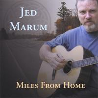 Jed Marum | Miles From Home