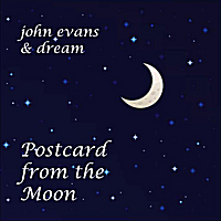"""Postcard from the Moon"" by John Evans & Dream"
