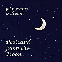 Postcard from the Moon by John Evans and Dream