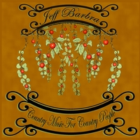 Jeff Barbra | Country Music For Country People