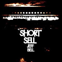 Jeff Bell | Short Sell