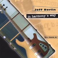 Jeff Berlin | In Harmony's Way (Euro-release)