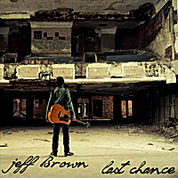 Jeff Brown | Last Chance