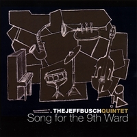 Jeff Busch | Song for the 9th Ward