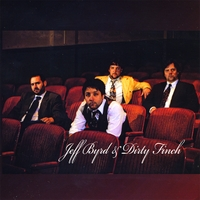 Jeff Byrd & Dirty Finch | Jeff Byrd & Dirty Finch