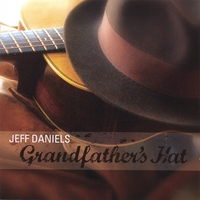 Jeff Daniels | Grandfather's Hat