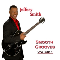 Jeffery Smith | Smooth Grooves, Vol. 1