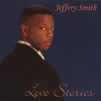 Jeffery Smith | Love Stories