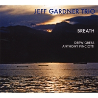 Jeff Gardner Trio | Breath