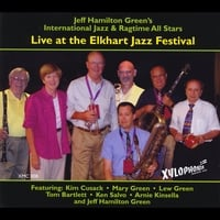 Jeff Hamilton Green's International Jazz & Ragtime All-Stars | Live At the Elkhart Jazz Festival