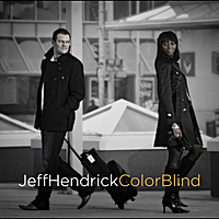 Jeff Hendrick | Color Blind