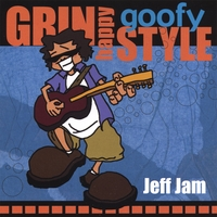 Jeff Jam | Grin Happy Goofy Style