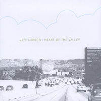 Jeff Larson | Heart of the Valley