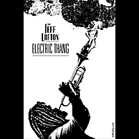 The Jeff Lofton Electric Thang | Chasing the Voodoo Down ( Live at the Cactus Cafe)