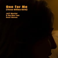 Jeff Martini & The One Two Soul Revue | One for Me (Three Billion Girls)