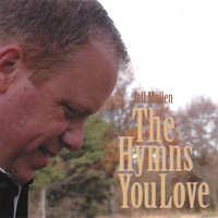 Jeff Mullen | The Hymns You Love