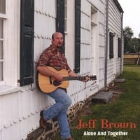Jeff Brown | Alone and Together