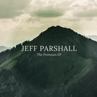 Jeff Parshall | The Promises EP