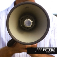 Jeff Peters | Shout It Out