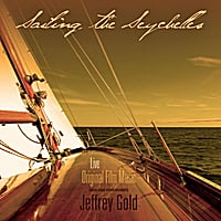 Jeffrey Gold | Sailing the Seychelles (Original Film Music) [Live]