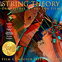 Jeffrey Gold | String Theory: Orchestral Works for Film