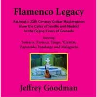 Jeffrey Goodman | Flamenco Legacy