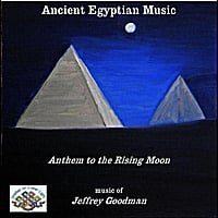 Jeffrey Goodman | Ancient Egyptian Music - Anthem to the Rising Moon