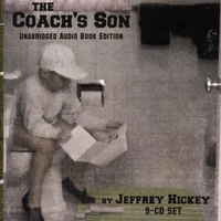 Jeffrey Hickey | The Coach's Son
