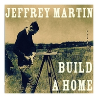Jeffrey Martin | Build a Home