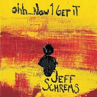 Jeff Schrems | Ohh...Now I Get It