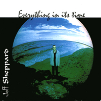 Jeff Sheppard | Everything In Its Time