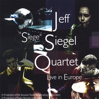 "Jeff ""Siege"" Siegel Quartet 
