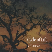 Jeff Stetson | Cycle of Life