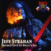 Jeff Strahan | Double Live At Billy's Ice
