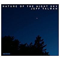 Jeff Talman | Nature of the Night Sky
