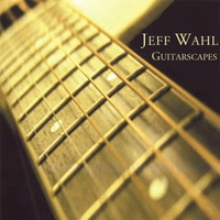 Jeff Wahl | Guitarscapes