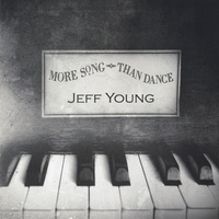 Jeff Young | More Song Than Dance