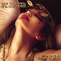 Jehan and Friends | One Thousand and One Tears