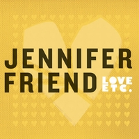 Jennifer Friend | Love Etc...