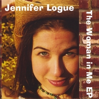 Jennifer Logue | The Woman in Me Ep